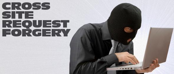 Attacchi cross site request forgery: esempi e tecniche per difendersi